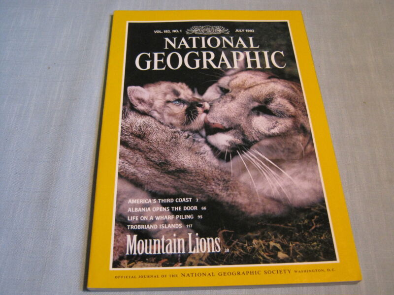 NATIONAL GEOGRAPHIC July 1992 MOUNTAIN LIONS Albania TROBRIAND ISLANDS 3rd Coast