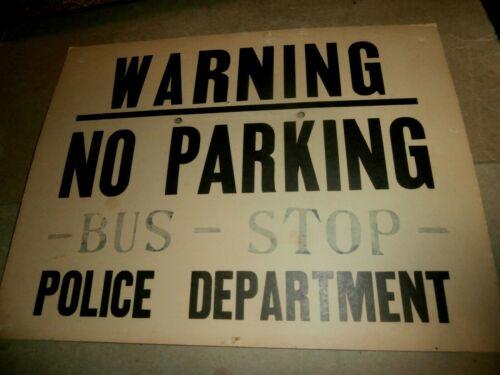 Vintage Warning No Parking Bus Stop  Police Department Cardboard Sign
