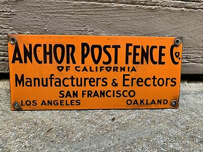 Vtg Porcelain Sign Anchor Post Fence Co. San Francisco Oakland Los Angeles