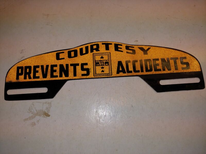 Vintage 50s Columbia Gas System Courtesy Prevents Accidents License Plate Topper