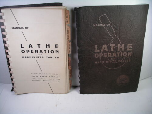 Atlas Manual Of Lathe Operation and Machinists Tables - 1937
