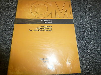 John Deere 6410 Bulldozer Dozer For 450b Crawler Owner Operator Manual Omt40197