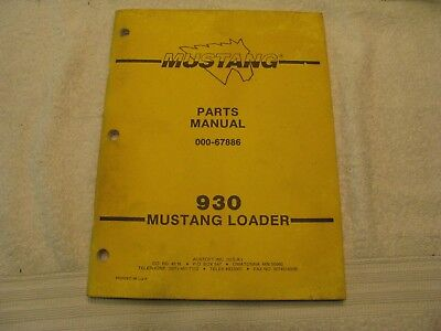 Mustang 930 Skid Steer Loader Parts Manual Nc