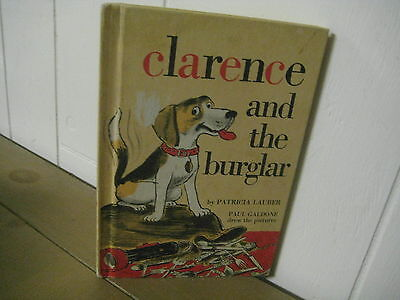 Clarence and the Burglar/ hb/ Lauber/ Paul Galdone/1973/ dog/ i can read
