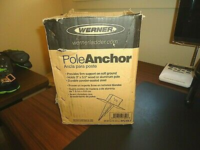 New - Werner Steel Pole Anchor Spj-pa-4 Holds 3 - 3.5 Wood Aluminum Pole.