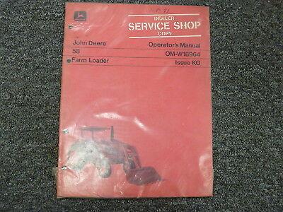 John Deere 58 Front End Farm Loader Owner Operator Manual Book Om-w18964 New