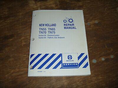 New Holland Tn55 Tn65 Tn70 Tn75 Tractor Cab Electrical Wiring Diagrams Manual