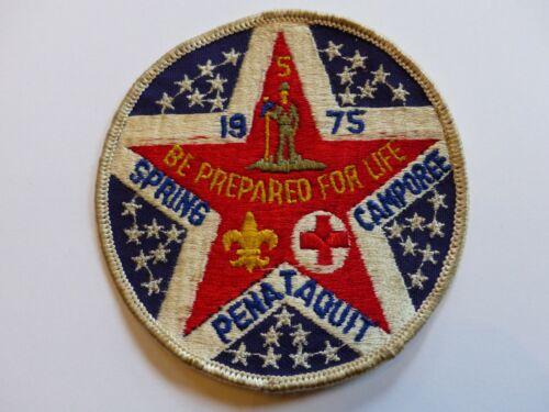 Vintage Boy Scout BSA Patch Penataquit District Spring Camporee 1975 Be Prepared