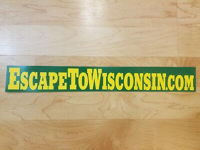 Escape To Wisconsin VTG 80's (Bumper Sticker)