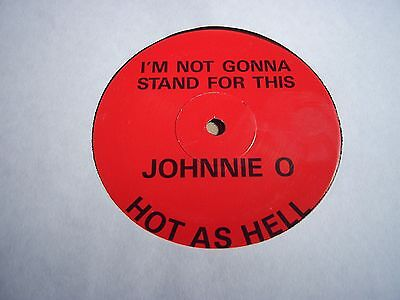 """JOHNNIE O I'm Not Gonna Stand For This 1989 RARE 1-SIDED 12"""" PROMO PWL CLASSIC"""