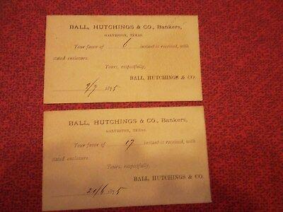 2 POSTAL CARDS  -   GALVESTON TO SAN ANTONIO 1875  -  BALL HUTCHINGS Bankers