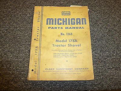 Clark Michigan 175a Tractor Shovel Wheel Loader Part Catalog Manual