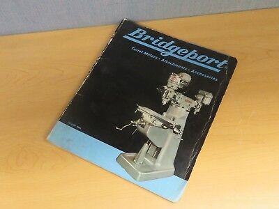Bridgeport Turret Millers Attachements Accessories Catalog Br65 15699