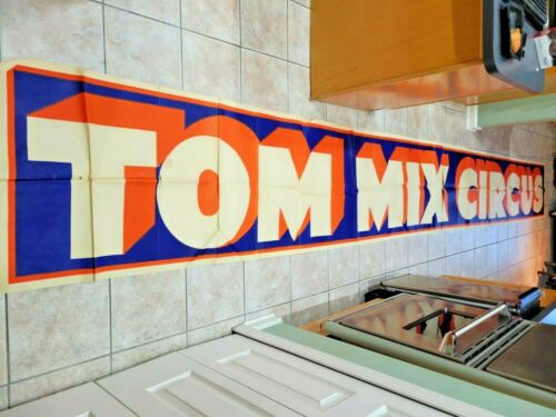 TOM MIX CIRCUS HUGE BANNER STREAMER 1930s RARE!