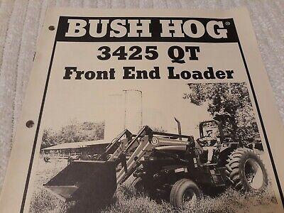 Bush Hog Front End Loader 3425 Qt Operators Manual