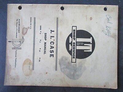 Case D S La Va Tractor Shop Manual