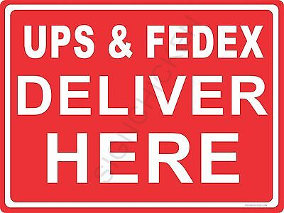Ups -fedex Here - 9 X 12 New In Package Aluminum Sign - Policy Sign - Business