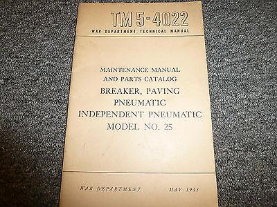 War Dept Pneumatic 25 Paving Breaker Owner Service Repair Parts Catalog Manual