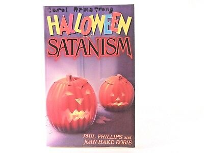 Very Good! Halloween and Satanism: by Phil Phillips; Joan Hake Robie (PB) (Halloween And Satanism)
