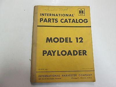 International Model 12 Pay Loader Payloader Parts Catalog Manual Stains Writing