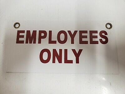 Employees Only 4 X 8 Plastic Coroplast Sign With Grommets