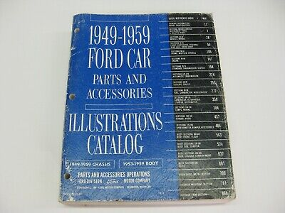 Ford Parts and Accessories Catalog with Illustrations 1949 - 1959 Car