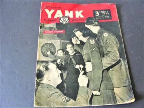 "WWII May 7 1944 ""Yank"" Army Weekly Military Courtesy British Edition Magazine."