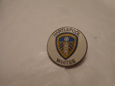 VINTAGE LEEDS UNITED 'HARTLEPOOL WHITES' SUPPORTERS CLUB S.C. FOOTBALL PIN BADGE