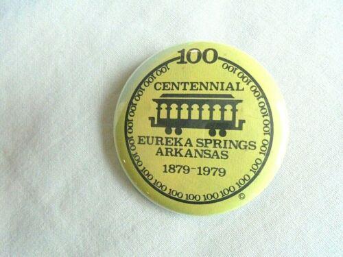 Vintage Eureka Springs Arkansas Centennial 1879-1979 Souvenir Pinback Button
