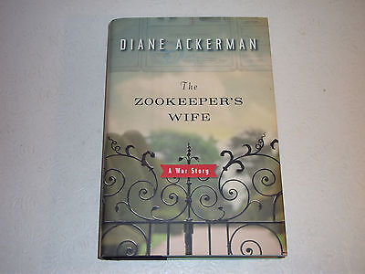 THE ZOOKEEPER'S WIFE--SIGNED by DIANE ACKERMAN--1ST--HARDCOVER