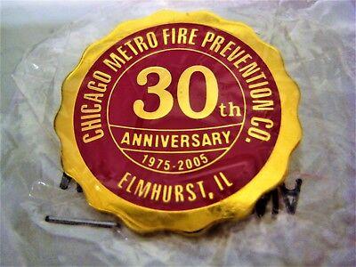 Chicago Metro Fire Prevention Co. 30th Anniversary Pin