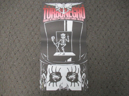 VINTAGE 2003 TURBONEGRO AT THE HENRY FONDA SILKSCREEN CONCERT POSTER SIGNED