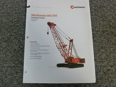 Manitowoc Mlc165 Crawler Crane Specifications Lifting Capacities Manual
