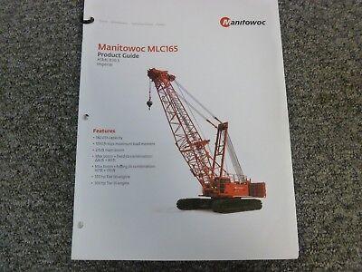 Manitowoc Mlc165 Crawler Crane Specifications Lifting Capacities Manual