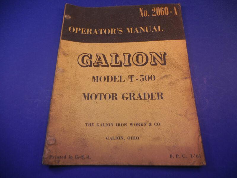 1961 Galion Motor Grader Model T-500 Operators Manual No.2060-A M3905