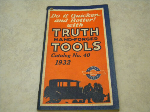 Vintage 1932 Truth Hand-Forged Tools Catalog #40 Excellent Unused Condition
