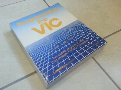 Programming the VIC - Raeto West, 602 pages in English - Commodore VIC 20