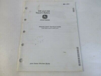 John Deere 328 338 Square Balers Predelivery Instructions