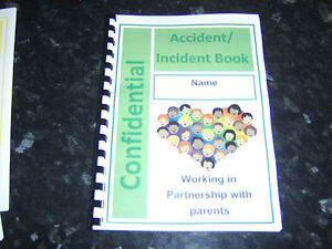 childminder accident book existing injuries records child care provider