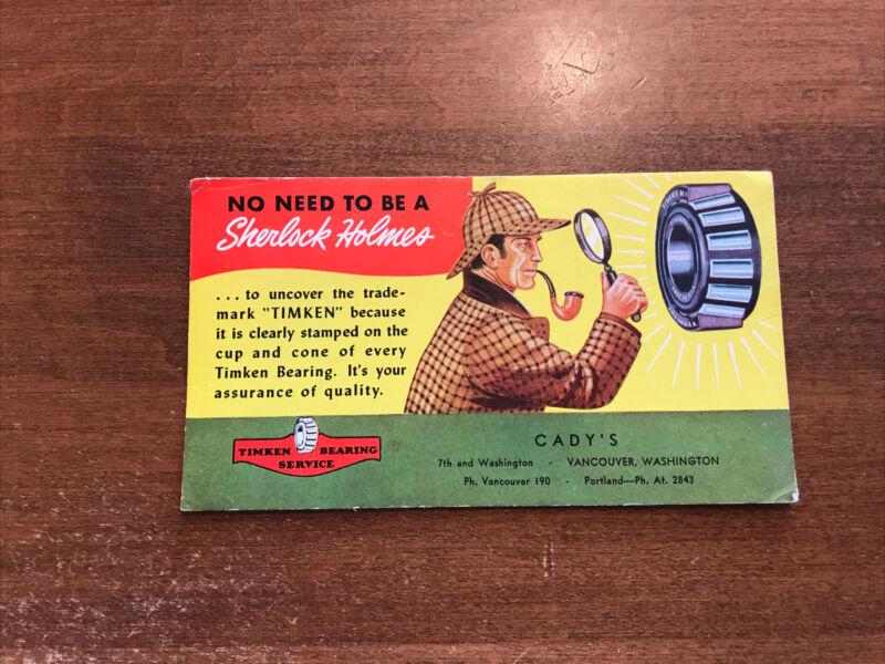 Timken Bearings Sherlock Holmes Ad Blotter Cady