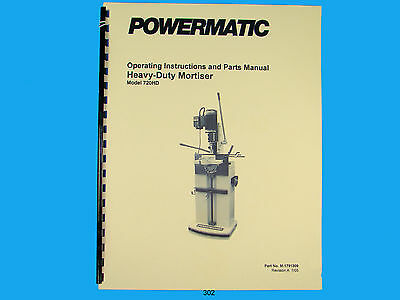 Powermatic Model 720hd Heavy Duty Mortiser Instruct Parts Manual 302