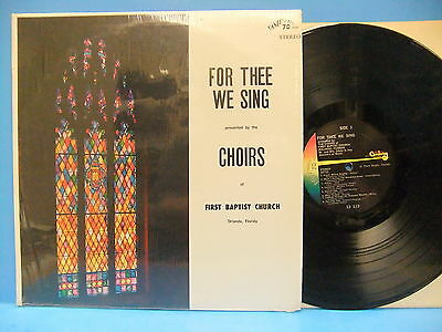 For Thee We Sing First Baptist Church Orlando Florida Choirs 60S Lp Dimension 70