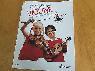 Renate Bruce-Weber DIE FRÖHLICHE VIOLINE Band 1 Geigenschule für den Anfang