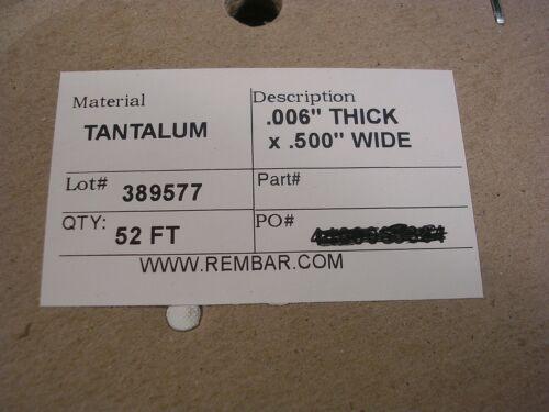 PURE Tantalum   99.995  COC  ribbon  52 FOOT ROLL.