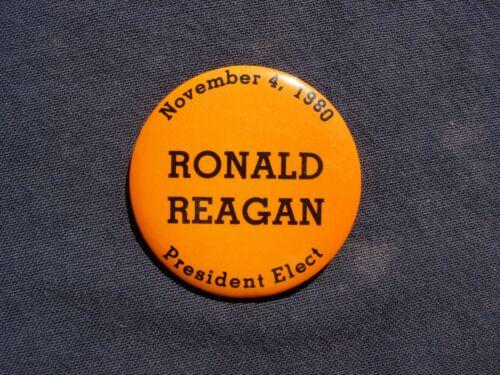 RONALD REAGAN - NOVEMBER 4, 1980 - PRESIDENT ELECT - BUTTON