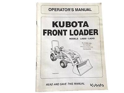 Kubota La203 La243 Front Loader Operators Manual Stock 1u