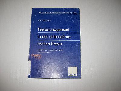Preismanagement in der unternehmerischen Praxis von Kai Wiltinger (1998, Taschen