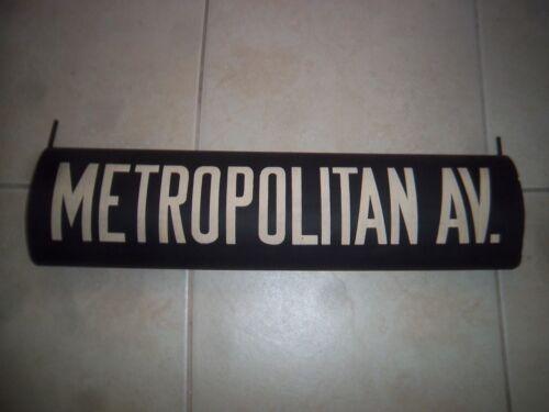 NYC SUBWAY ROLL SIGN METROPOLITAN AVE BROOKLYN WILLIAMSBURG CANARSIE LORIMER BMT