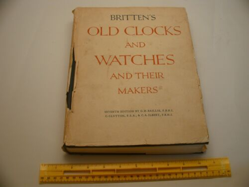 Book 1,588 - Old Clocks and Watches and Their Makers Seventh Edition