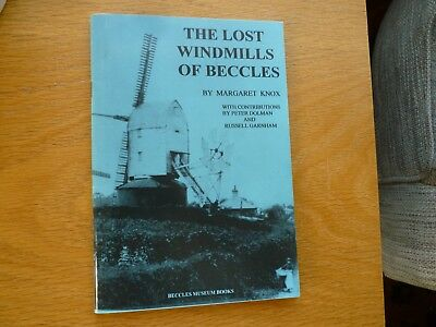 The Lost Windmills of Beccles, Suffolk by Margaret Knox Book
